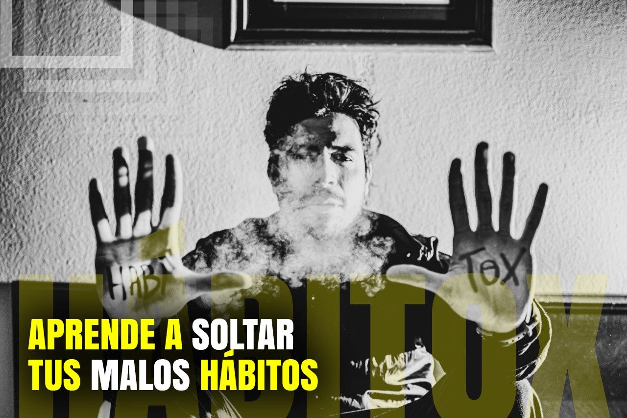 Hábitos Tóxicos eliminalos