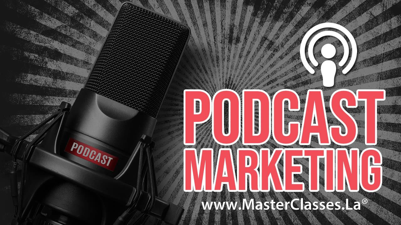 Aprende a crear un Podcast Marketing
