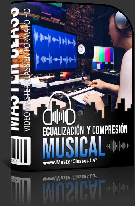 Ecualización y Compresión Musical