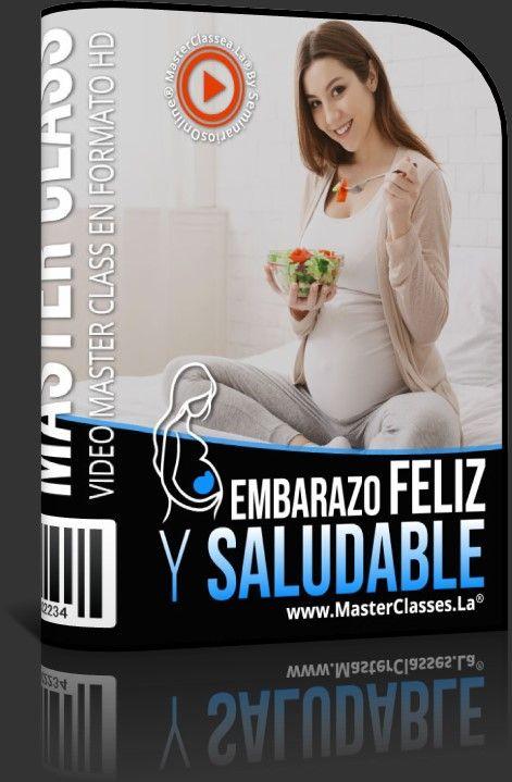 Embarazo Feliz y Saludable