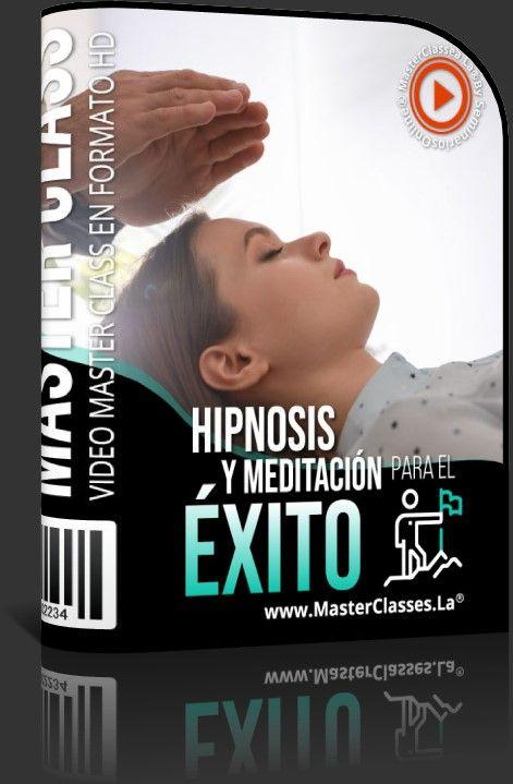Hipnosis y Meditación para el Éxito