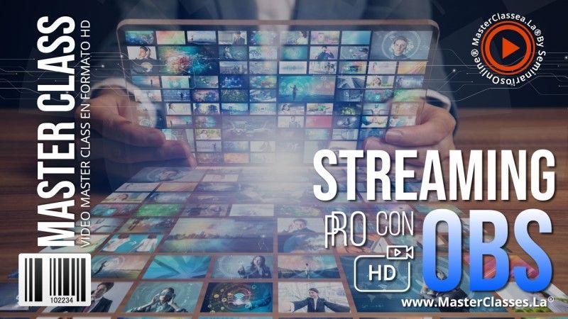 Curso de cómo hacer Streaming con OBS