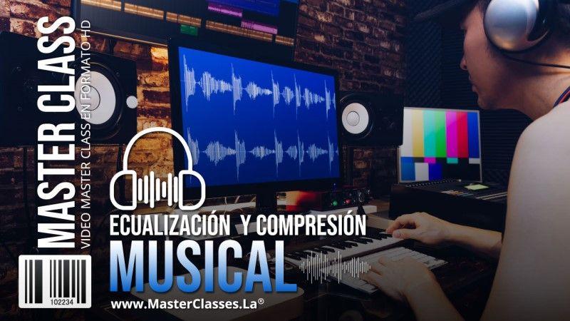 Curso Online de Ecualización y Compresión Musical