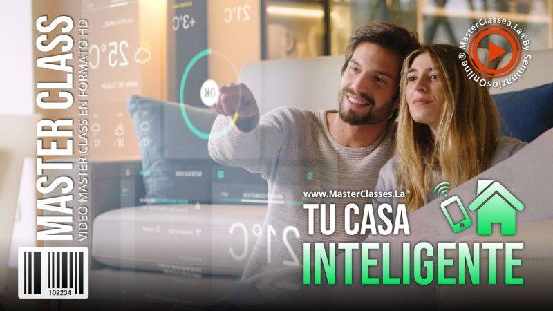 Curso Online de Tu Casa Inteligente