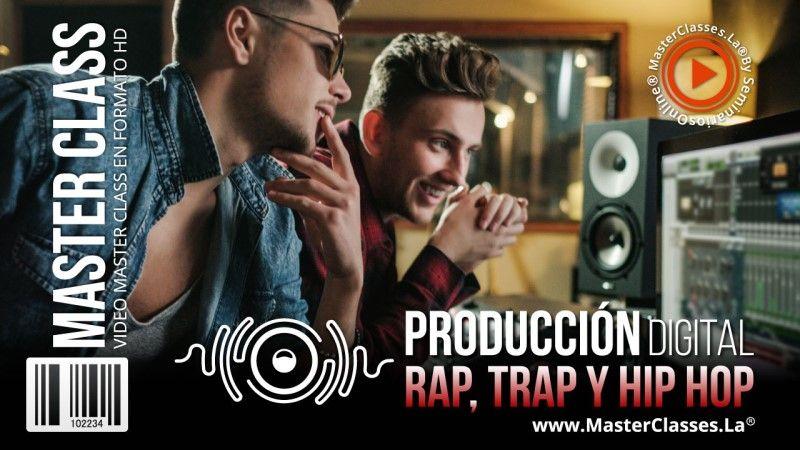 Curso Online de Producción Digital Rap, Trap y Hip Hop