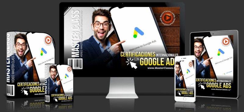 Curso de Certificaciones Internacionales Con Google Ads