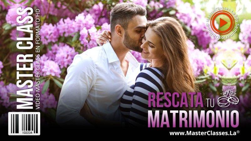 Curso Online para rescatar mi matrimonio