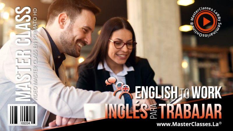 Curso Online de Ingles para Trabajar English to Work