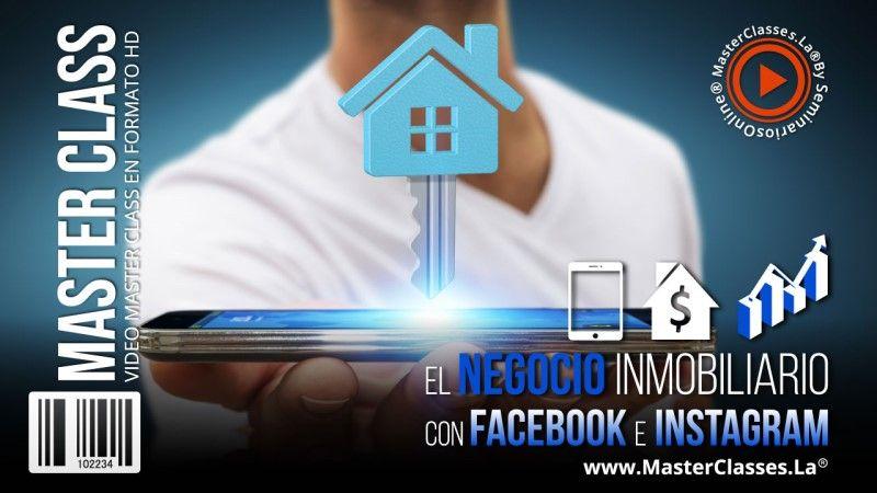Curso Online para El Negocio Inmobiliario con Facebook & Instagram