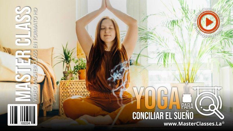 Aprende sobre Yoga para Conciliar el Sueño