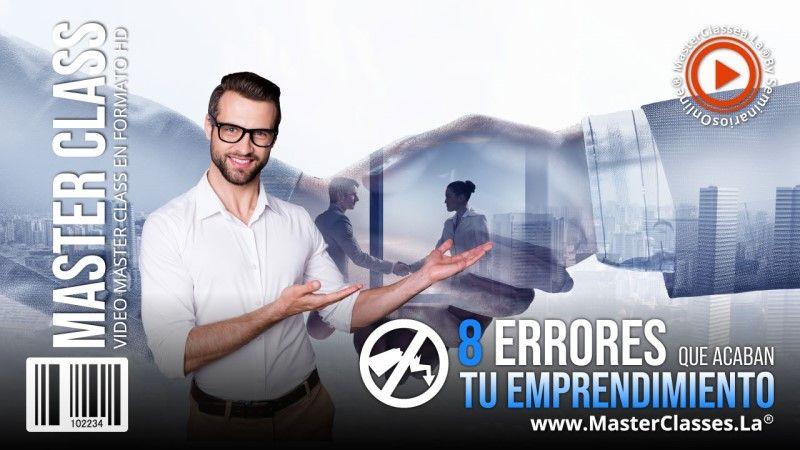 Descubre los 8 Errores que Acaban tu Emprendimiento