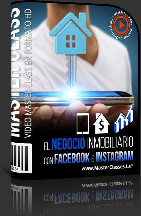 El Negocio Inmobiliario con Facebook & Instagram