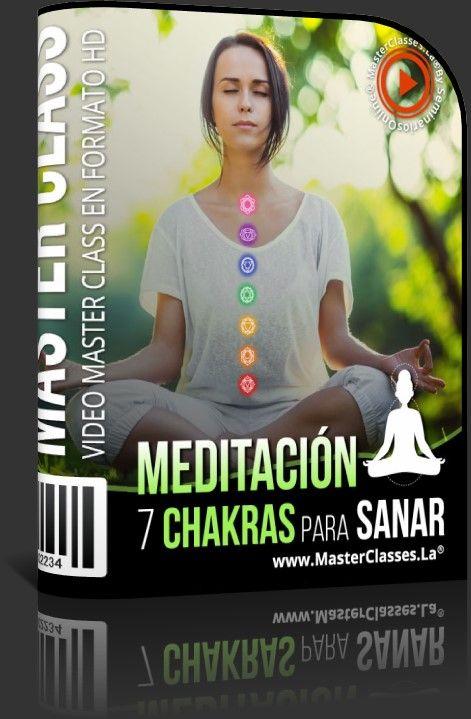 Meditación 7 Chakras Para Sanar