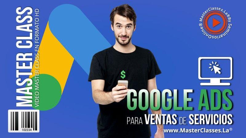 Curso Online de Google Ads Para Venta de Servicios
