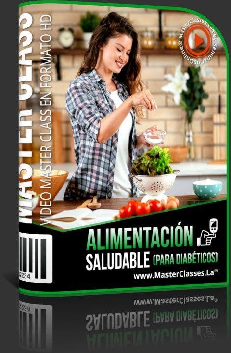 Alimentación Saludable (para Diabéticos)
