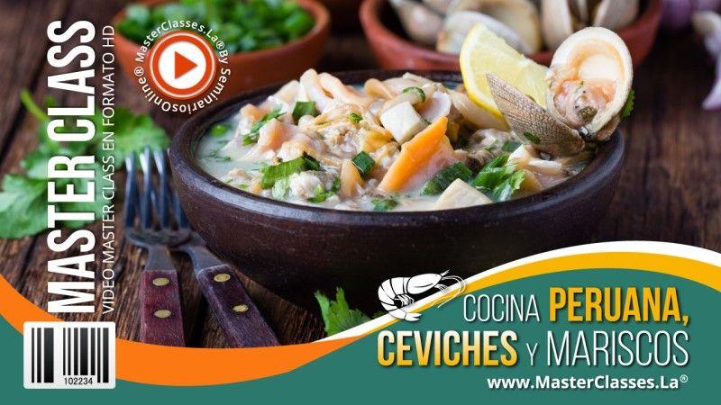 Curso de Cocina Peruana, Ceviches y Mariscos