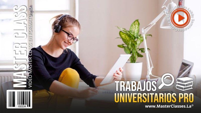 Curso para hacer Trabajos Universitarios Pro