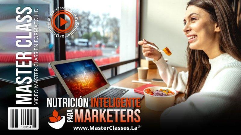 Curso de Nutrición Inteligente para Marketers