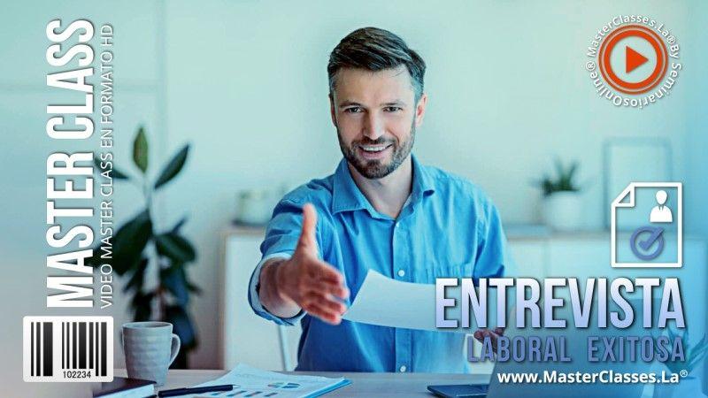 Curso de cómo tener una Entrevista Laboral Exitosa