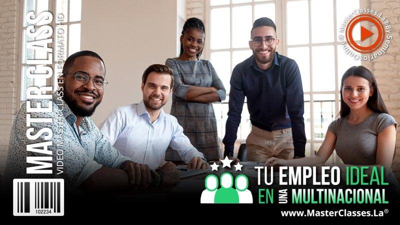 Cómo obtener un Empleo Ideal en una Multinacional