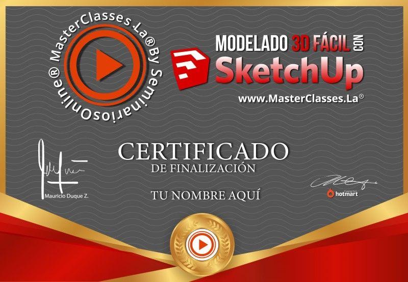 Certificado de Modelado 3D Fácil con SketchUp