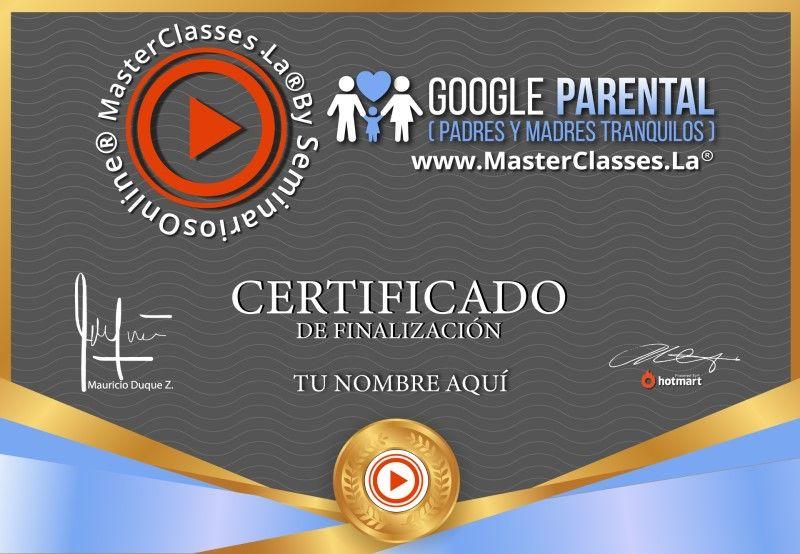 Certificado de Google Parental (Padres y Madres Tranquilos)