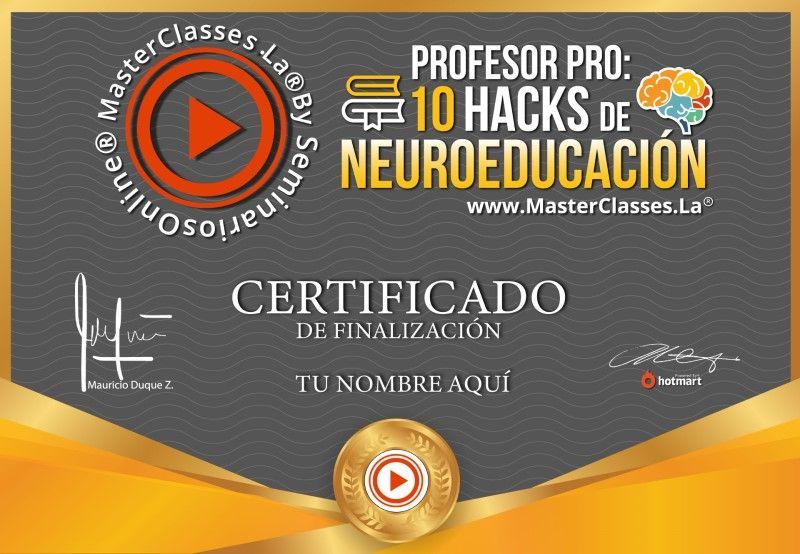 Certificado de Profesor Pro - 10 Hacks de Neuroeducación