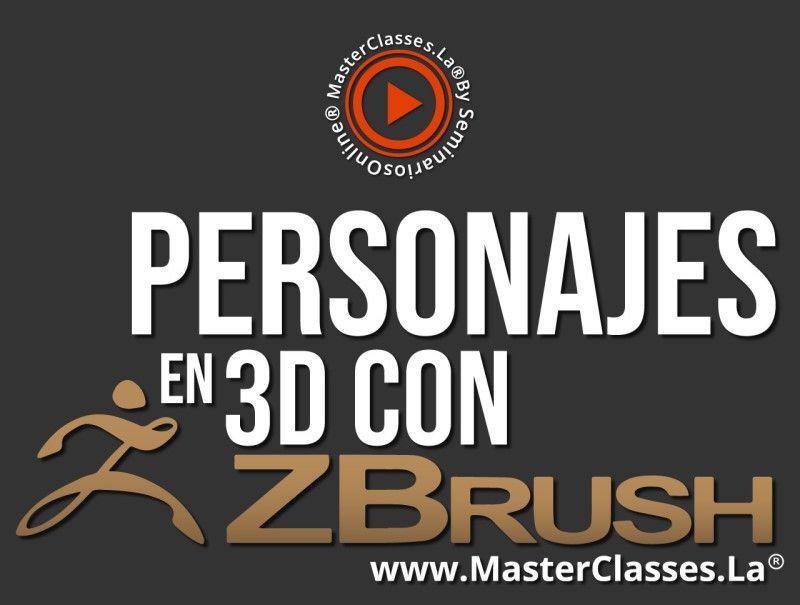 MasterClass Personajes en 3D con ZBrush