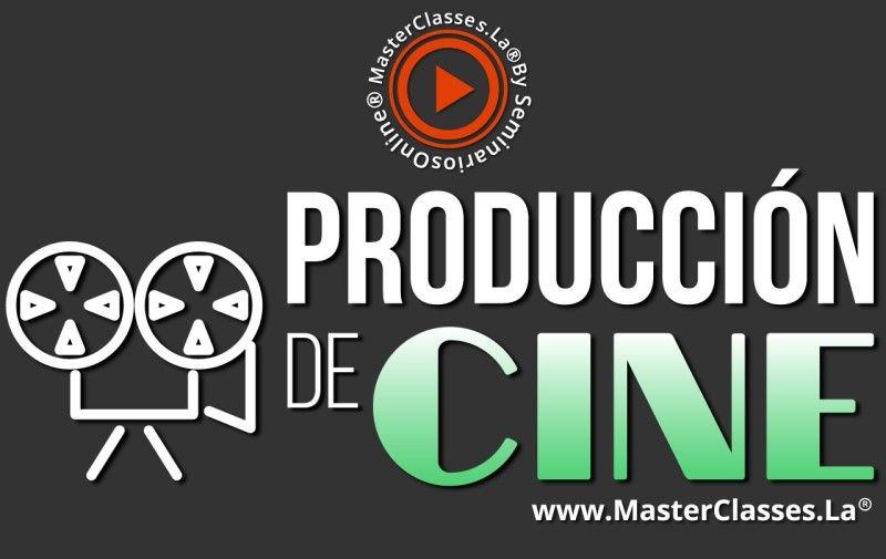 MasterClass Producción de Cine