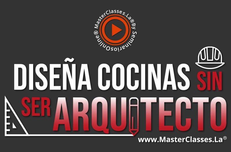 Curso para Diseñar Cocinas sin ser Arquitecto