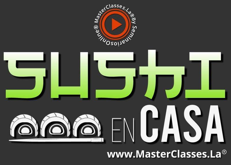 MasterClass Sushi en Casa