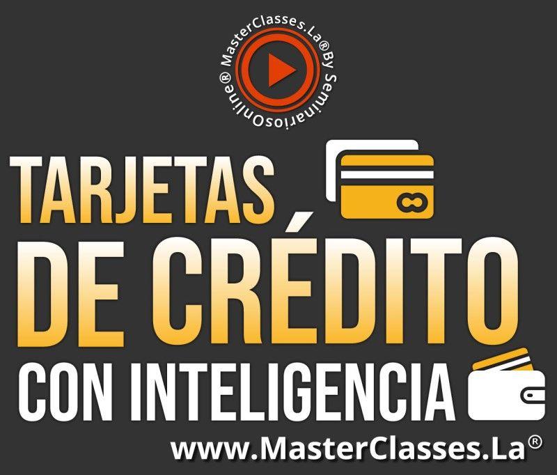 MasterClass Tarjetas de Crédito con Inteligencia