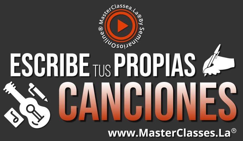 MasterClass Escribe tus Propias Canciones