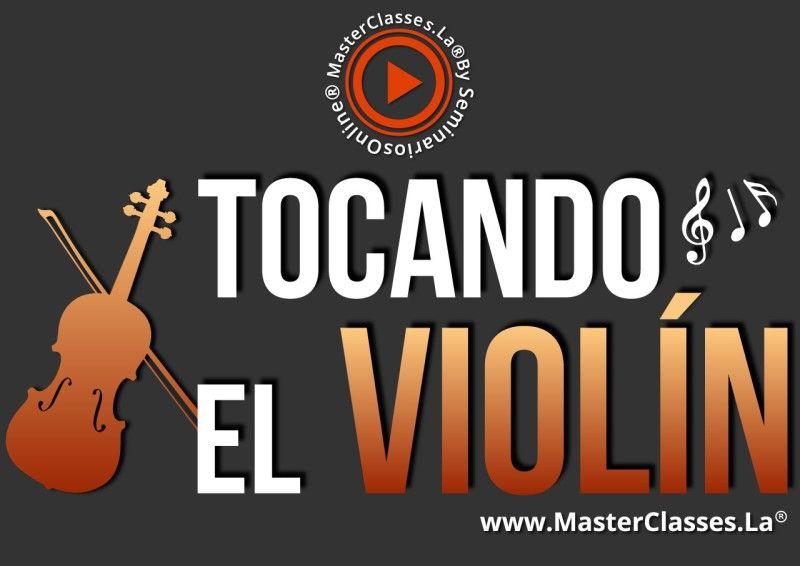 MasterClass Tocando el Violín
