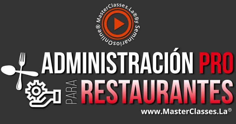 MasterClass Administración Pro para Restaurantes