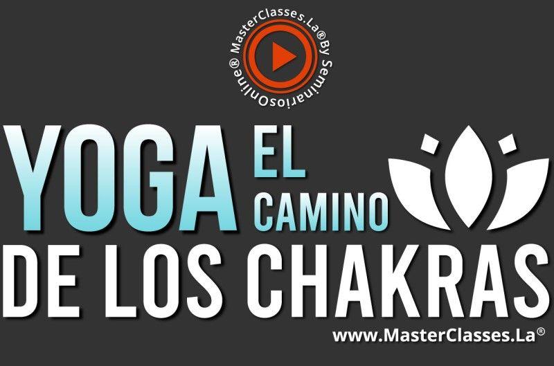 Curso de Yoga el Camino de los Chakras