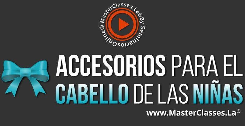 Curso Online de Accesorios para el Cabello de las Niñas