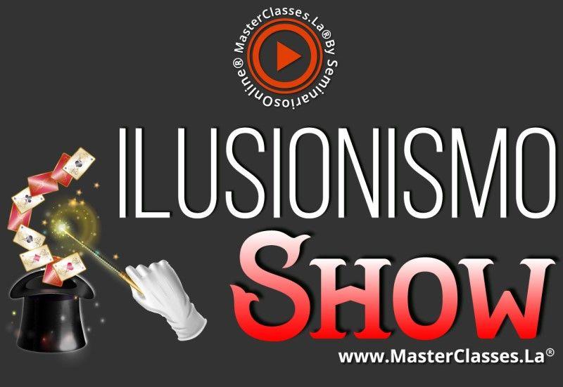 MasterClass Ilusionismo Show