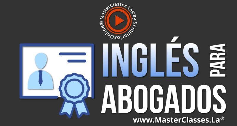 MasterClass Inglés para Abogados