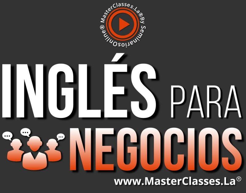MasterClass Inglés Para Negocios