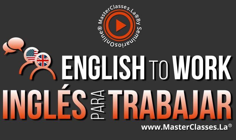 MasterClass Ingles para Trabajar English to Work