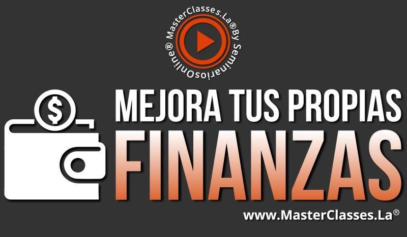 MasterClass Mejora tus Propias Finanzas