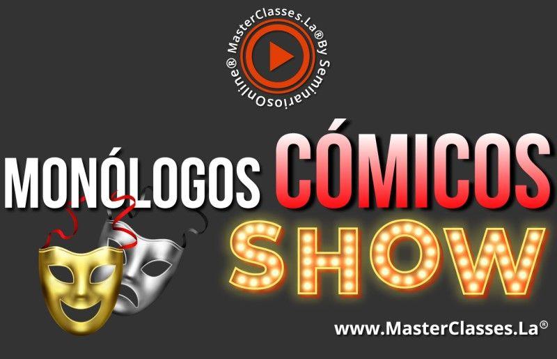 MasterClass Monólogos Cómicos Show