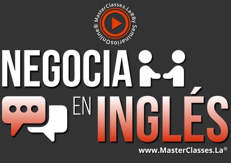 MasterClass Negocia en Inglés