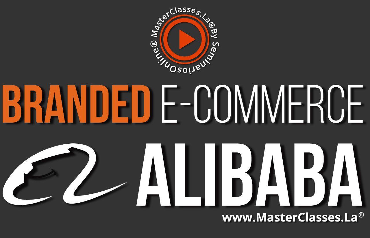 MasterClass Branded eCommerce Alibaba