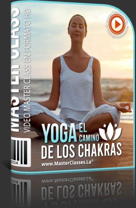 Yoga el Camino de los Chakras