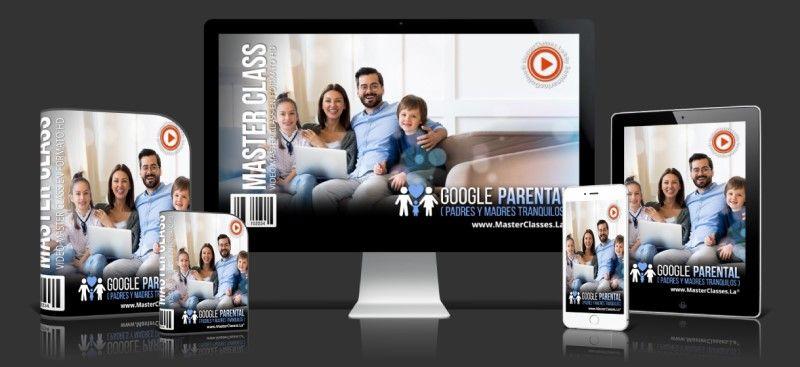 Aprende sobre Google Parental (Padres y Madres Tranquilos)