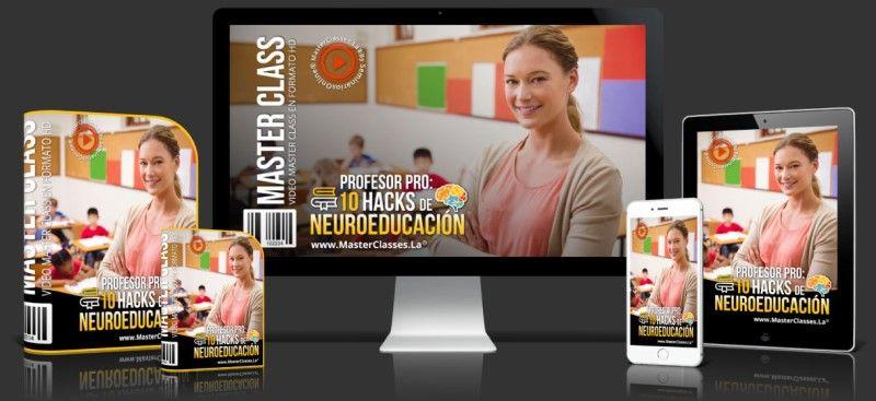 Aprende sobre Profesor Pro - 10 Hacks de Neuroeducación