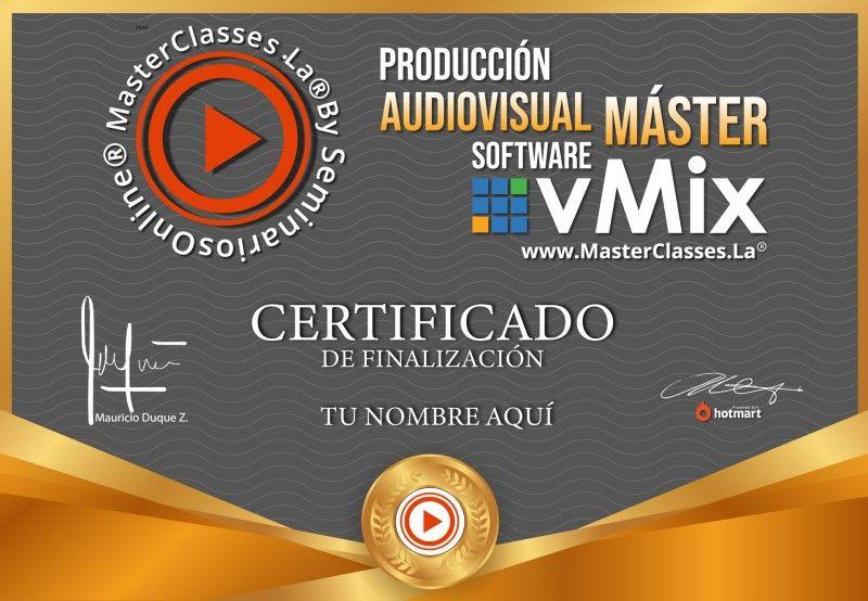 Certificado de Producción Audiovisual Máster - Software vMix