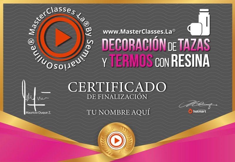 Certificado de Decoración de Tazas y Termos con Resina